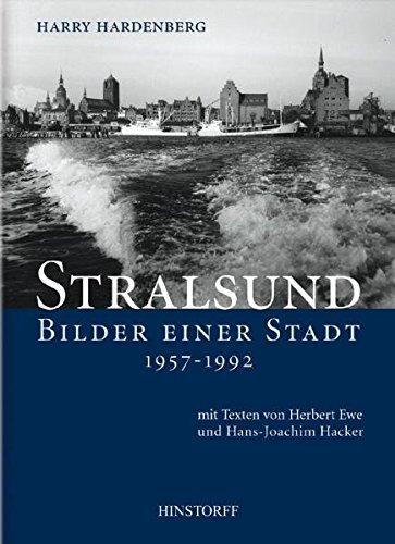 Stralsund. Bilder einer Stadt 1957 - 1992